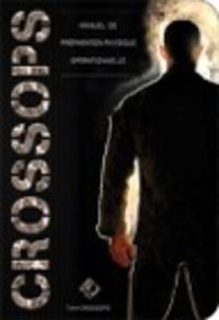 Team Crossops - CrossOps - Manuel de préparation physique opérationnelle.