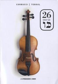 Teboul et  Corbucci - Vingt six.