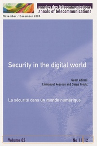 Emmanuel Kessous - Annales des télécommunications : Annals of telecommunications Volumes 62, N° 11-12 : Security in the digital world - La sécurité dans un monde numérique.