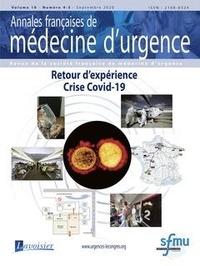 Lavoisier - Annales françaises de médecine d'urgence N° 4-5 volume 10, oc : Retour d'expérience - Crise Covid-19.
