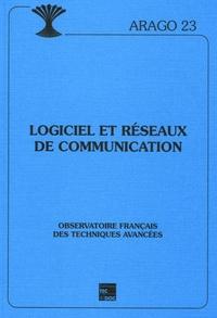 Ofta et Marc Dupuis - Arago Tome 23 : Logiciel et réseaux de communication.