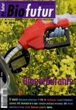 Daniel Thomas - Biofutur N° 269, Septembre 20 : Biocarburants.