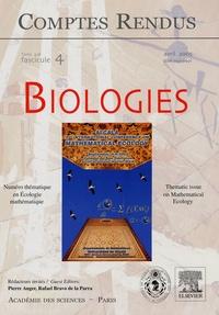 Pablo Almaraz et Pierre Victor Auger - Comptes Rendus Biologies Tome 328/fascicule 4 : Numéro thématique en Ecologie mathématique.
