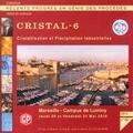 Marie-Noëlle Pons - Cristal-6 Cristallisation et précipitation industrielles, Marseille, 20 et 21 mai 2010. 1 Cédérom