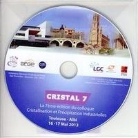Anonyme - Cristal 7 - 7eme colloque Cristallisation et précipitation industrielles, Toulouse - Albi, 16, 17 mai 2013.