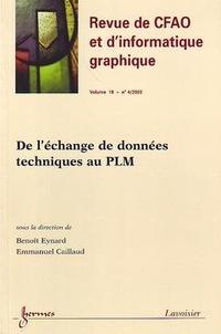 Benoît Eynard - De l'échange de données techniques au PLM : (Revue de CFAO et d'informatique graphique Vol. - 18 N° 4/2003).