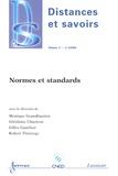 Monique Grandbastien et Ghislaine Chartron - Distances et savoirs Volume 2 N° 4/2004 : Normes et standards.