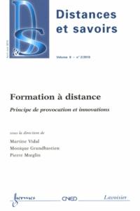 Martine Vidal et Monique Grandbastien - Distances et savoirs Volume 8 N° 2/2010 : Formation à distance - Principe de provocation et innovations.