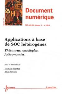 Manuel Zacklad et Alain Giboin - Document numérique Volume 13 N° 2, Mai- : Applications à base de SOC hétérogènes - Thésaurus, ontologies, folksonomies....