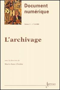 Marie-Anne Chabin - Document numérique Volume 4 N° 3-4/2000 : L'archivage.