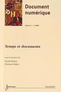 Florence Sèdes - Document numérique Volume 8 N° 4/2004 : Temps et documents.