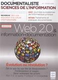 Olivier Roumieux - Documentaliste Sciences de l'information N° 1, Février 2009 : Web 2.0 & information-documentation - Evolution ou révolution ?.