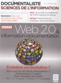 Olivier Roumieux - Documentaliste Sciences de l'information N° 1, Février 2009 : Web 2.0 & information-documentation - Evolution ou révolution ?.
