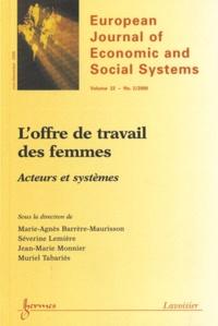 Marie-Agnès Barrère-Maurisson et Séverine Lemière - European Journal of Economic and Social Systems N° 22, July-December : L'offre de travail des femmes - Acteurs et systèmes.