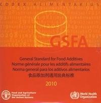 XXX - General standard for food additives. GFSA 2010 - CD-ROM multilingual.