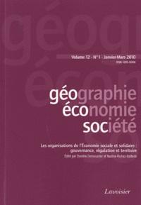 Danièle Dumoustier et Nadine Richez-Battesti - Géographie, économie, société Volume 12 N° 1, Janv : Les organisations de l'Economie sociale et solidaire : gouvernance, régulation et territoire.