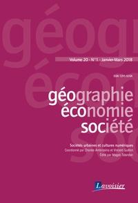 Charles Ambrosino et Vincent Guillon - Géographie, économie, société Volume 20 N°1, janvi : Sociétés urbaines et cultures numériques.