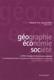 Thierry Kirat - Géographie, économie, société Volume 9 N° 2, Avril : Conflits d'usages et dynamiques spatiales - Les antagonismes dans l'occupation des espaces périurbains et ruraux.