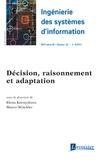 Elena Kornyshova et Marco Winckler - Ingénierie des systèmes d'information Volume 22 N°4/juille : Décision, raisonnement et adaptation.