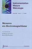 Frédérique de Fornel et Pierre-Noël Favennec - Instrumentation-Mesure-Métrologie Volume 7 N° 1-4/2007 : Mesures en électromagnétisme.