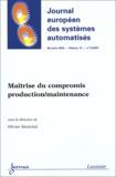 Olivier Sénéchal et  Collectif - Journal européen des systèmes automatisés Volume 37 - N° 5/200 : Maîtrise du compromis production/maintenance.