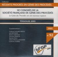 Catherine Azzaro-Pantel - Le génie des procédés vers de nouveaux espaces - CD-ROM 10e Congrès de la Société française de génie des procédés, Toulouse 2005.
