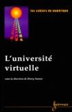 Henry Samier - Les cahiers du numérique Volume 1 N° 2/2000 : L'université virtuelle.