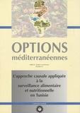 Geneviève Le Bihan - Options méditerranéennes N° 41 : L'approche causale appliquée à la surveillance alimentaire et nutritionnelle en Tunisie.