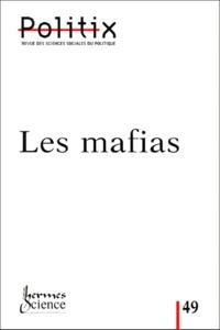 Jean-Louis Briquet et  Collectif - Politix N° 49/2000 : Les mafias.