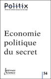 Jean-Louis Briquet et  Collectif - Politix N° 54/2001 : Economie politique du secret.