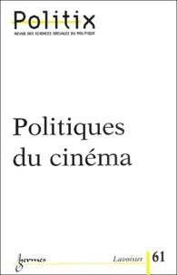 Fabrice Montebello et Jean-Marc Leveratto - Politix N° 61/2003 : Politiques du cinéma.
