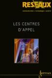 Patrice Flichy et Philippe Zarifian - Réseaux N° 114/2002 : Les centres d'appel.