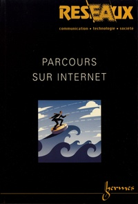 Valérie Beaudouin et Christian Licoppe - Réseaux N° 116/2002 : Parcours sur Internet.