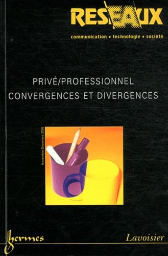 Frédéric De Coninck et Anca Boboc - Réseaux N° 140, Novembre-déc : Privé/professionnel - Convergences et divergences.