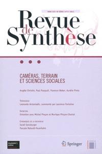 Paul Pasquali et Angèle Christin - Revue de synthèse Tome 132 N° 3/2011 : Caméras, terrain et sciences sociales.