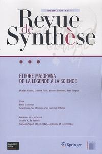 Laurie Catteeuw - Revue de synthèse Tome 134 N° 1/2013 : Ettore Majorana - De la légende à la science.
