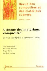 Redouane Zitoune et Roger Serra - Revue des composites et des matériaux avancés Volume 23 N° 3, Sept : Usinage des matériaux composites.