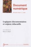 Olivier Le Deuff - Revue des Sciences et Technologies de l'Information Volume 15 N° 3/2012 : Logiques documentaires et enjeux éducatifs.