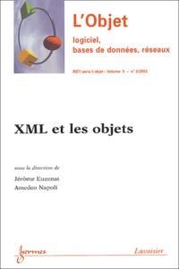 Jérôme Euzenat et Amedeo Napoli - Revue des Sciences et Technologies de l'Information Volume 9 - N° 3/2003 : L'objet: Logiciel, bases de données, réseaux - XML et les objets.