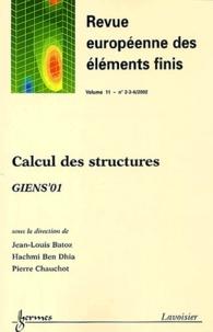 Jean-Louis Batoz et Hachmi Ben Dhia - Revue européenne des éléments finis Volume 11, N°2-3-4 / : Calcul des structures - Giens'01.