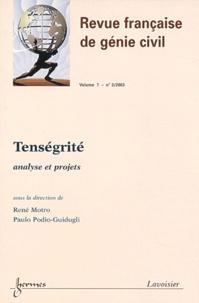 René Motro et Paulo Podio-Guidugli - Revue française de génie civil Volume 7 - N° 3/2003 : Tenségrité - Analyse et projets.