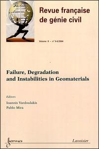 Félix Darve et Jean-Pierre Ollivier - Revue française de génie civil Volume 8 N° 5-6, 200 : Failure, Degradation and Instabilities in Geomaterials.