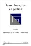 Hermes - Revue française de gestion N° 142 Janvier-févri : Manager les activités culturelles.