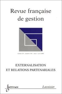Jérôme Barthélemy et Guillaume Chanson - Revue française de gestion N° 143 Mars-Avril 20 : Externalisation et relations partenariales.
