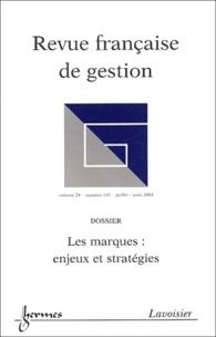 Jean-Marie Doublet et Dominique Besson - Revue française de gestion N° 145, Juillet-août : Les marques : enjeux et stratégies.