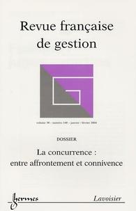 Jean-Marie Doublet et Olivier Saulpic - Revue française de gestion N° 148, Janvier-Févr : La concurrence : entre affrontement et connivence.