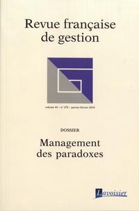 Franck Brulhart et Amaury Grimand - Revue française de gestion N° 270, janvier-févr : Management des paradoxes.