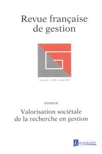 Thierry Verstraete et Pascal Philippart - Revue française de gestion N° 284, octobre 2019 : Valorisation sociétale de la recherche en gestion.