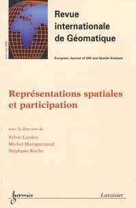 Sylvie Lardon et Michel Mainguenaud - Revue internationale de géomatique Volume 16 N° 2/2006 : Représentations spatiales et participation.