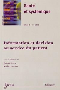 Gérard Duru et Michel Lamure - Santé et systémique Volume 9 N° 1-2, Jan : Information et décision au service du patient.